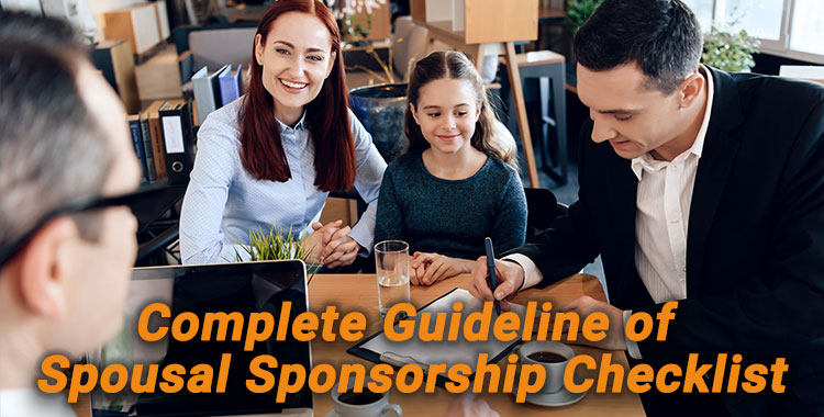 Complete Guideline of Spousal Sponsorship Checklist