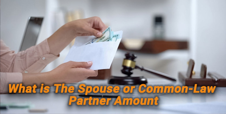 Spouse or Common-Law Partner Amount